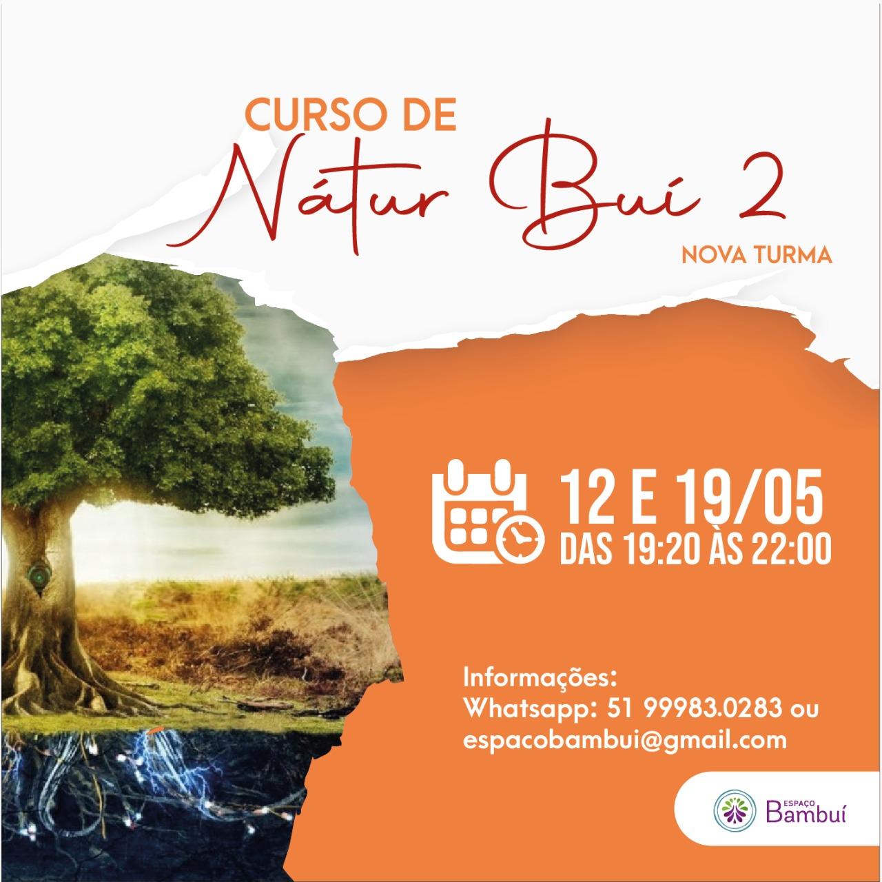 Curso Nátur Buí 2 - 12 e 19/05 em Canoas - Espaço Bambuí