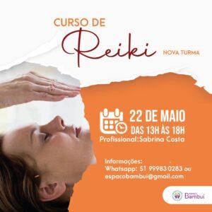 Curso de Reiki em Canoas - 22/05 - Espaço Bambuí